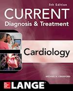 Current Diagnosis & Treatment Cardiology (Current Diagnosis and Treatment Cardiology)