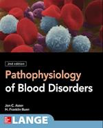 Pathophysiology of Blood Disorders, Second Edition