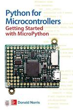 Python for Microcontrollers: Getting Started with Micropython and Pyboard