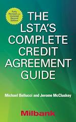 The LSTA's Complete Credit Agreement Guide, Second Edition (Professional Finance Investment)