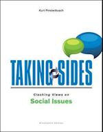 Taking Sides Clashing Views on Social Issues (Taking Sides. Clashing Views on Social Issues)