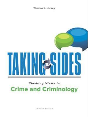 Bog, paperback Taking Sides Clashing Views in Crime and Criminology af Thomas Hickey
