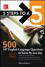 McGraw-Hill 5 Steps to A 5 500 AP English Language Questions to Know by Test Day (Mcgraw-HIll 5 Steps to a 5)