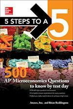 Mcgraw-hill's 500 Ap Microeconomics Questions to Know by Test Day (Mcgraw Hills 5 Steps to a 5)