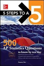 McGraw-Hill 5 Steps to A 5 500 AP Statistics Questions to Know by Test Day (Mcgraw-HIll 5 Steps to a 5)
