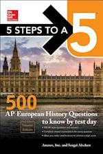 McGraw-Hill 5 Steps to A 5 500 Ap European History Questions to Know by Test Day (Mcgraw-HIll 5 Steps to a 5)