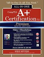 CompTIA A+ Certification All-in-One Exam Guide, Premium Ninth Edition (Exams 220-901 & 220-902) with Online Performance-Based Simulations and Video Training (Certification Career OMG)