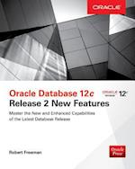 Oracle Database 12c Release 2 New Features (Oracle)