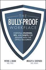 The Bully-Proof Workplace