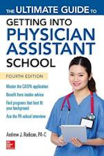 The Ultimate Guide to Getting into Physician Assistant School