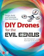 DIY Drones for the Evil Genius (Evil Genius)