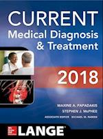 Current Medical Diagnosis & Treatment 2018 (CURRENT MEDICAL DIAGNOSIS AND TREATMENT)