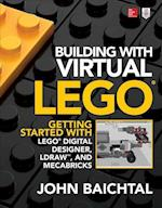 Building with Virtual LEGO: Getting Started with LEGO Digital Designer, LDraw, and Mecabricks (Electronics)