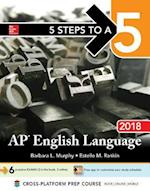 AP English Language 2018 (5 Steps to a 5 on the Ap English Language Exam)