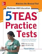 McGraw-Hill Education 5 TEAS Practice Tests (Mcgraw Hills 5 Teas Practice Tests)