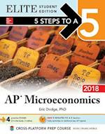 5 Steps to a 5 AP Microeconomics 2018 Elite Student Edition