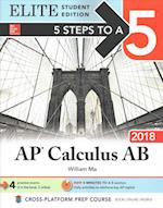 5 Steps to a 5: AP Calculus AB 2018 Elite Student Edition (Test Prep)