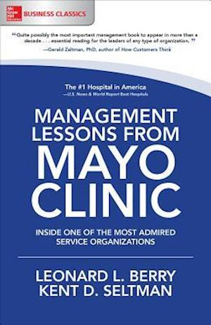 Bog, paperback Management Lessons from Mayo Clinic af Leonard L. Berry