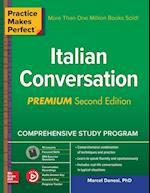 Practice Makes Perfect Italian Conversation (Practice Makes Perfect)