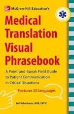 McGraw-Hill's Medical Translation Visual Phrasebook PB