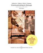 Communicating in Groups: Applications and Skills (College Ie Overruns)