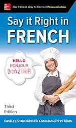 Say It Right in French (Say It Right!)
