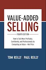 Value- Added Selling, Fourth Edition