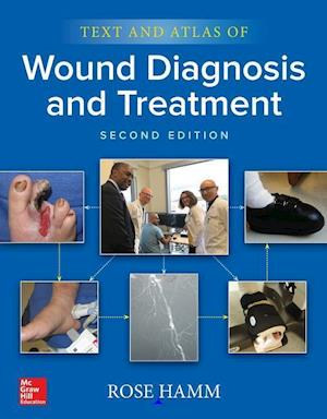 Text and Atlas of Wound Diagnosis and Treatment, Second Edition