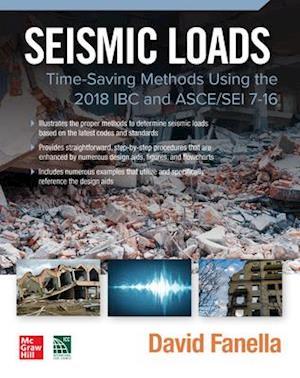 Seismic Loads: Time-Saving Methods Using the 2018 IBC and ASCE/SEI 7-16