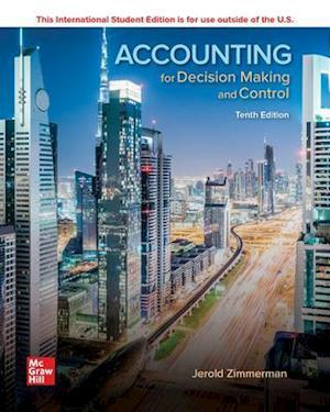 Accounting for Decision Making and Control