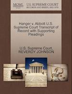 Hanger V. Abbott U.S. Supreme Court Transcript of Record with Supporting Pleadings
