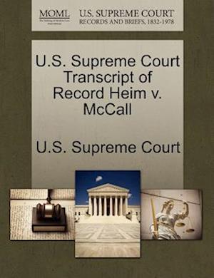 U.S. Supreme Court Transcript of Record Heim v. McCall
