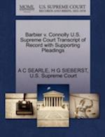 Barbier V. Connolly U.S. Supreme Court Transcript of Record with Supporting Pleadings