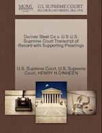 Donner Steel Co V. U S U.S. Supreme Court Transcript of Record with Supporting Pleadings