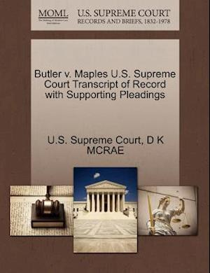 Butler V. Maples U.S. Supreme Court Transcript of Record with Supporting Pleadings