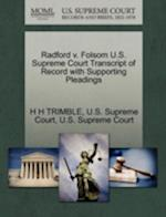 Radford V. Folsom U.S. Supreme Court Transcript of Record with Supporting Pleadings
