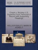 Chapin V. Brickley U.S. Supreme Court Transcript of Record with Supporting Pleadings