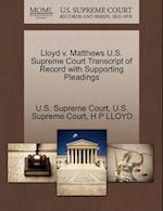 Lloyd V. Matthews U.S. Supreme Court Transcript of Record with Supporting Pleadings