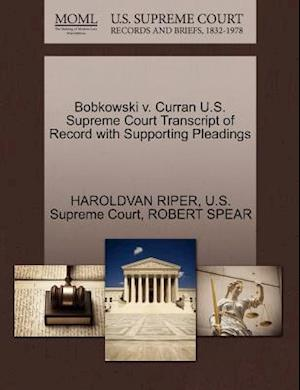 Bobkowski V. Curran U.S. Supreme Court Transcript of Record with Supporting Pleadings