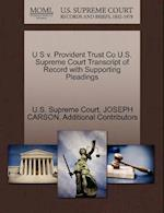 U S V. Provident Trust Co U.S. Supreme Court Transcript of Record with Supporting Pleadings
