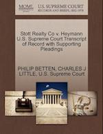Stott Realty Co V. Heymann U.S. Supreme Court Transcript of Record with Supporting Pleadings af Philip Betten, Charles J. Little