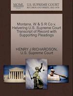 Montana, W & S R Co V. Helvering U.S. Supreme Court Transcript of Record with Supporting Pleadings