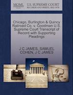 Chicago, Burlington & Quincy Railroad Co. V. Goodman U.S. Supreme Court Transcript of Record with Supporting Pleadings