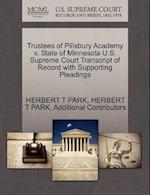 Trustees of Pillsbury Academy V. State of Minnesota U.S. Supreme Court Transcript of Record with Supporting Pleadings