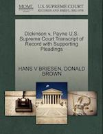 Dickinson V. Payne U.S. Supreme Court Transcript of Record with Supporting Pleadings