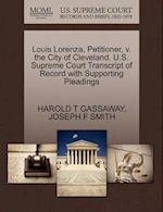 Louis Lorenza, Petitioner, V. the City of Cleveland. U.S. Supreme Court Transcript of Record with Supporting Pleadings af Joseph F. Smith, Harold T. Gassaway