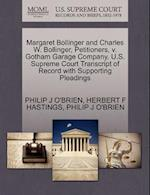 Margaret Bollinger and Charles W. Bollinger, Petitioners, V. Gotham Garage Company. U.S. Supreme Court Transcript of Record with Supporting Pleadings