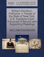 William Davidson, Petitioner, V. People of the State of New York. U.S. Supreme Court Transcript of Record with Supporting Pleadings