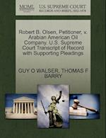 Robert B. Olsen, Petitioner, V. Arabian American Oil Company. U.S. Supreme Court Transcript of Record with Supporting Pleadings