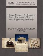 Klein V. Moser U.S. Supreme Court Transcript of Record with Supporting Pleadings